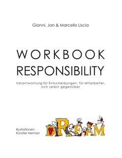 Workbook Responsibility von Liscia,  Gianni, Liscia,  Jan, Liscia,  Marcello