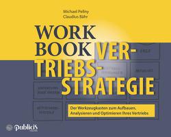 Workbook Vertriebsstrategie von Bähr,  Claudius, Pellny,  Michael