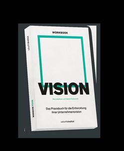 Workbook Vision von Diakowski,  Gabriel, Gatterer,  Harry