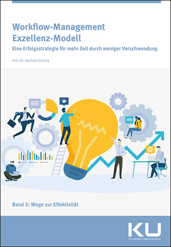 Workflow Management Exzellenz Modell Band 2 von Greiling,  Michael