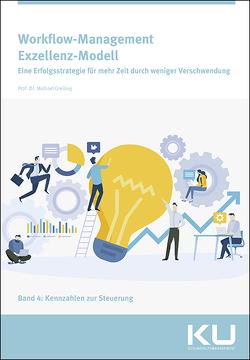 Workflow-Management Exzellenz-Modell von Greiling,  Prof. Dr. Michael