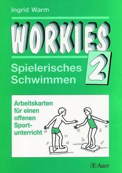 Workies, Band 2 von Warm,  Ingrid