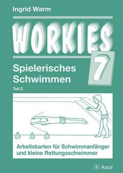 Workies, Band 7 von Warm,  Ingrid