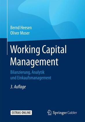 Working Capital Management von Heesen,  Bernd, Moser,  Oliver