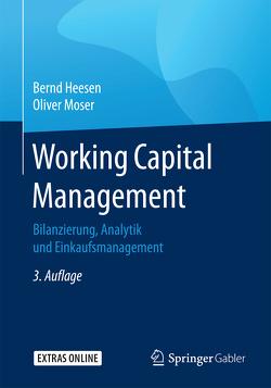 Working Capital Management von Heesen,  Bernd, Moser,  Oliver