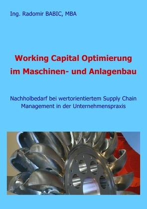 Working Capital Optimierung im Maschinen- und Anlagenbau von BABIC,  Radomir