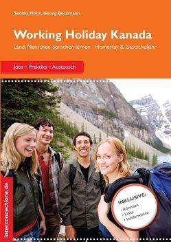 Working Holiday Kanada – Jobs, Praktika, Austausch von Beckmann,  Georg
