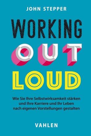 Working Out Loud von Grow,  Meike, Stepper,  John