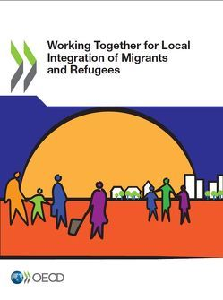 Working Together for Local Integration of Migrants and Refugees