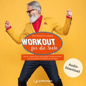 Workout für die Seele von Krause,  Thomas, Romanus-Ludewig,  Alice, Vollmer,  Jule