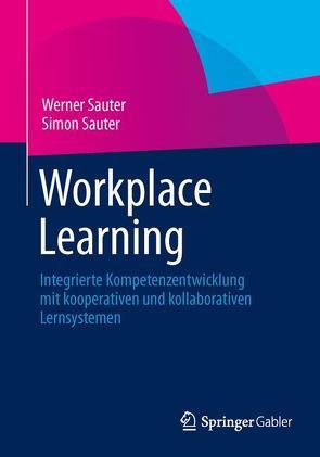 Workplace Learning von Sauter,  Simon, Sauter,  Werner