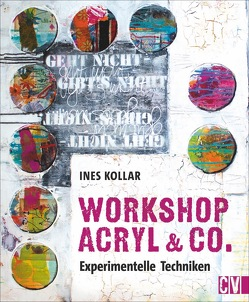Workshop Acryl & Co. von Kollar,  Ines