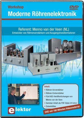 Workshop-DVD 'Moderne Röhrenelektronik' von van der Veen,  Menno