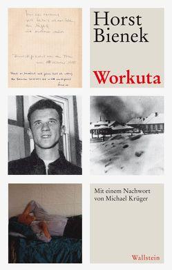 Workuta von Bienek,  Horst, Krüger,  Michael