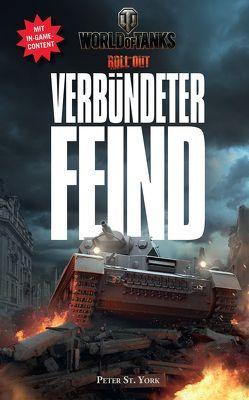 World of Tanks: Verbündeter Feind von York,  Peter St.