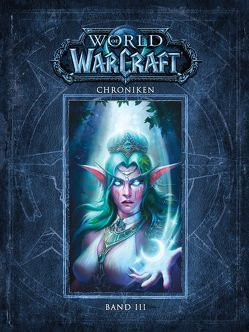 World of Warcraft: Chroniken Bd. 3 von Blizzard Entertainment