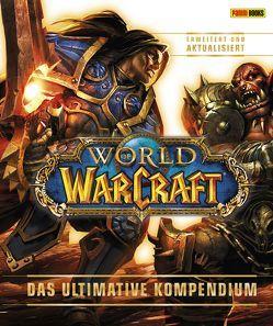 World of Warcraft: Das ultimative Kompendium – erweitert und aktualisiert von kasprazak,  Andreas, Pleet,  Kathleen, Stickney,  Anne, Toneguzzo,  Tobias