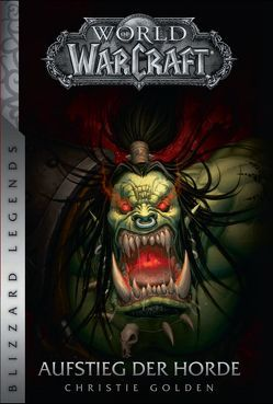 World of Warcraft: Aufstieg der Horde von Golden,  Christie