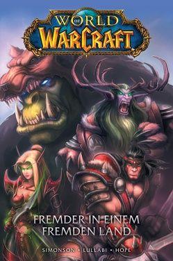 World of Warcraft – Graphic Novel von Hope,  Sandra, Lullabi,  Ludo, Simonson,  Walter