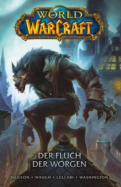 World of Warcraft – Graphic Novel von Lullabi,  Ludo, Neilson,  Micky, Schnelle,  Mick, Washington,  Tony, Waugh,  James