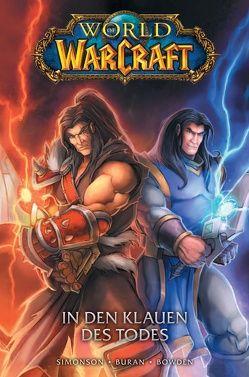 World of Warcraft – Graphic Novel von Bowden,  Mike, Buran,  Jon, Simonson,  Walter