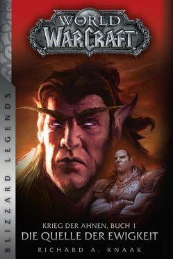 World of Warcraft: Krieg der Ahnen 1 von Knaak,  Richard A