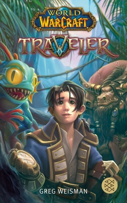 World of Warcraft: Traveler von Didier,  Samwise, Kasprzak,  Andreas, Weisman,  Greg