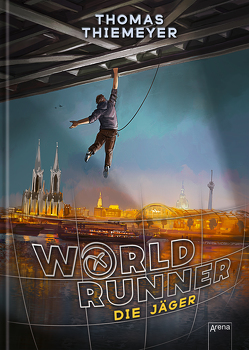 World Runner (1). Die Jäger von Kerntke,  Jann, Thiemeyer,  Thomas