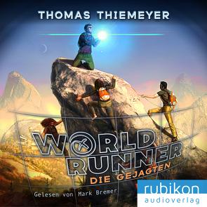 World Runner (2). Die Gejagten von Bremer,  Mark, Thiemeyer,  Thomas