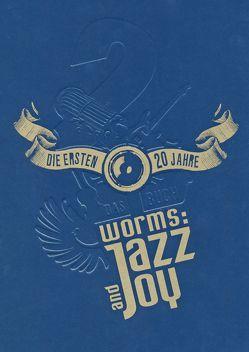 Worms: Jazz and Joy von Schofer-Markert,  Simone