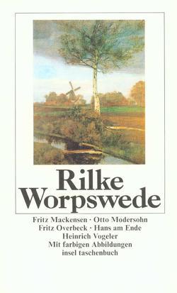 Worpswede von Rilke,  Rainer Maria