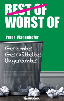 Worst of Peter Wagenhofer von Wagenhofer,  Peter