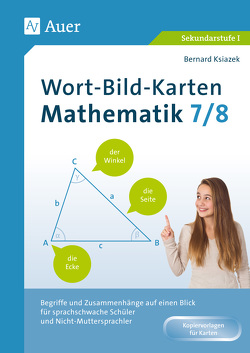 Wort-Bild-Karten Mathematik Klassen 7-8 von Ksiazek,  Bernard