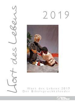 Wort des Lebens 2019 – Der Bibelspruchkalender von Jung,  Cyrill, Teschendorf,  Susanne
