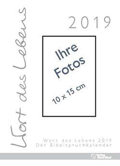 Wort des Lebens 2019 – Der Bibelspruchkalender von Harl,  Gabriele