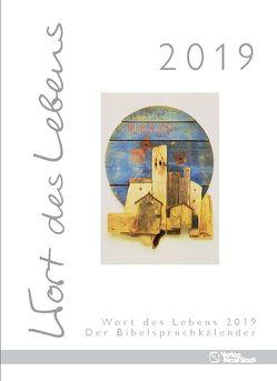 Wort des Lebens 2019 – Der Bibelspruchkalender von Hartl,  Gabriele