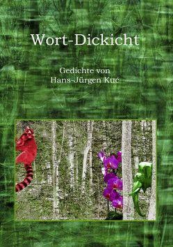 Wort-Dickicht von Kuc,  Hans-Jürgen