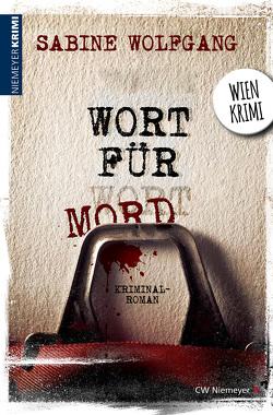 Wort für Mord von Wolfgang,  Sabine
