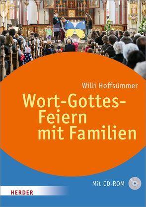 Wort-Gottes-Feiern mit Familien von Hoffsümmer,  Willi