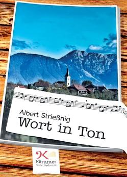Wort in Ton von Strießnig,  Albert