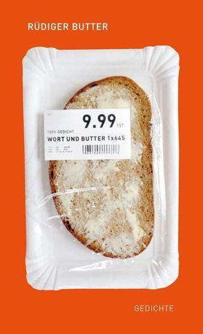 Wort und Butter von Butter,  Rüdiger