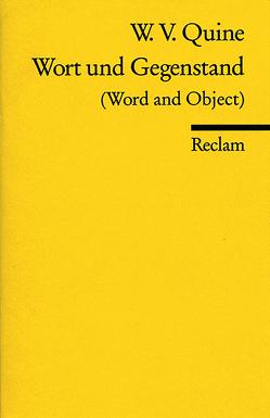 Wort und Gegenstand von Quine,  Willard van Orman