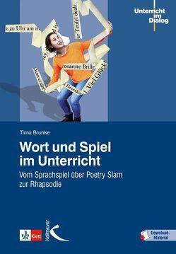 Wort und Spiel im Unterricht von Brunke,  Timo