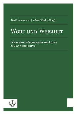 Wort und Weisheit von Kannemann,  David, Stümke,  Volker