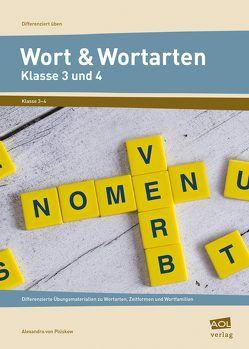 Wort und Wortarten – Klasse 3 und 4 von Plüskow,  Alexandra von