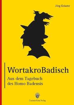 WortakroBadisch von Kräuter,  Jörg