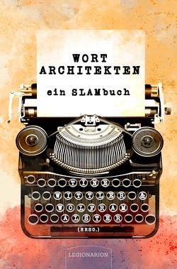 Wortarchitekten von Alster,  Wolfram, Wittler,  Tine