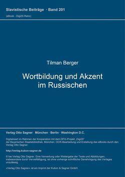 Wortbildung und Akzent im Russischen von Berger,  Tilman