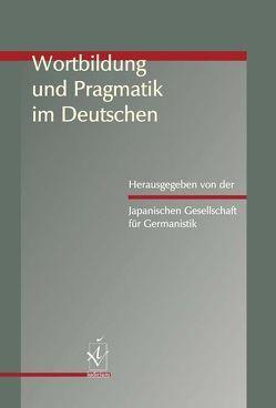 Wortbildung und Pragmatik im Deutschen