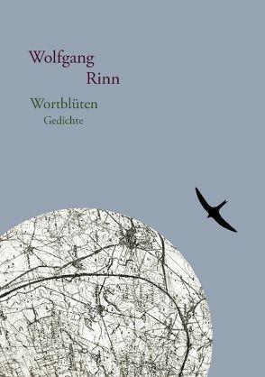 Wortblüten von Rinn,  Wolfgang